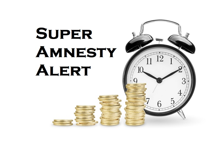 Superannuation Guarantee Amnesty Requires Your Action Now!